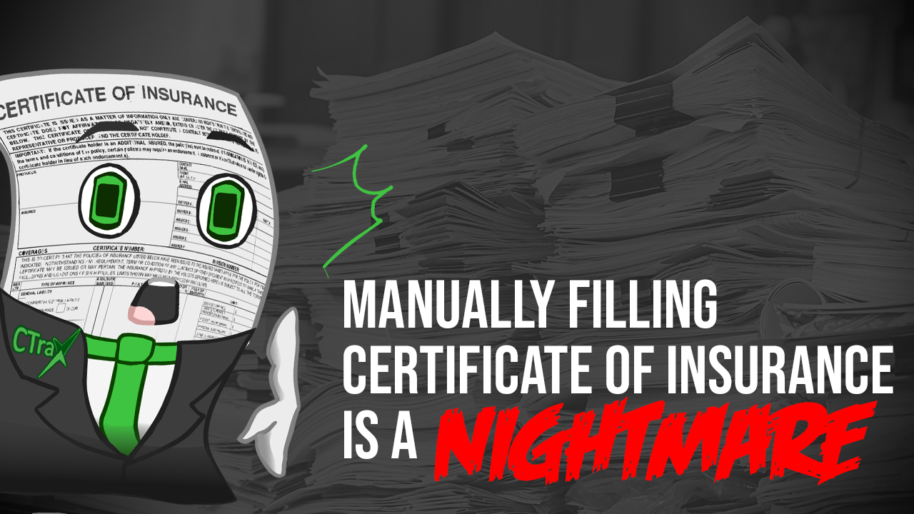 Read more about the article Manually filling Certificates of Insurance is a NIGHTMARE!