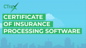 CTrax - Certificate of Insurance Management Software image, blue background.