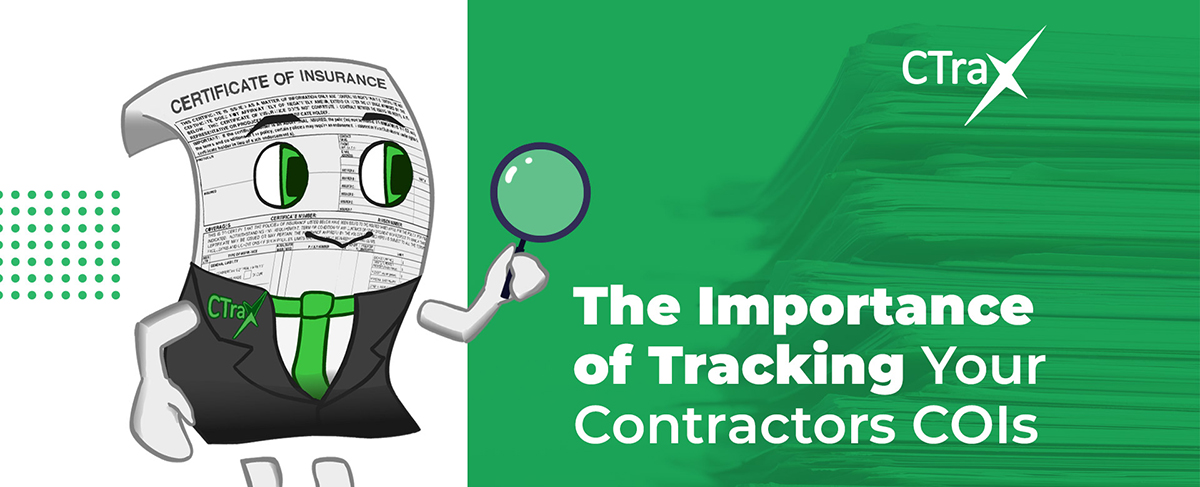 Read more about the article The Importance of Tracking Your Contractor's COIs