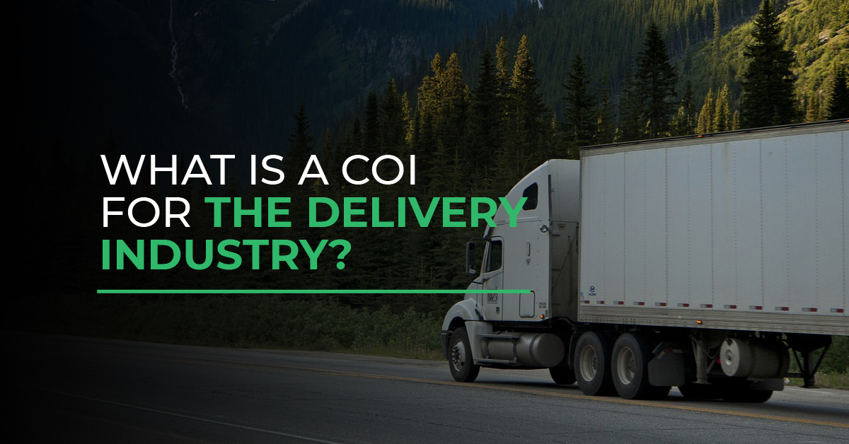 Read more about the article What is a COI for the Delivery Industry?