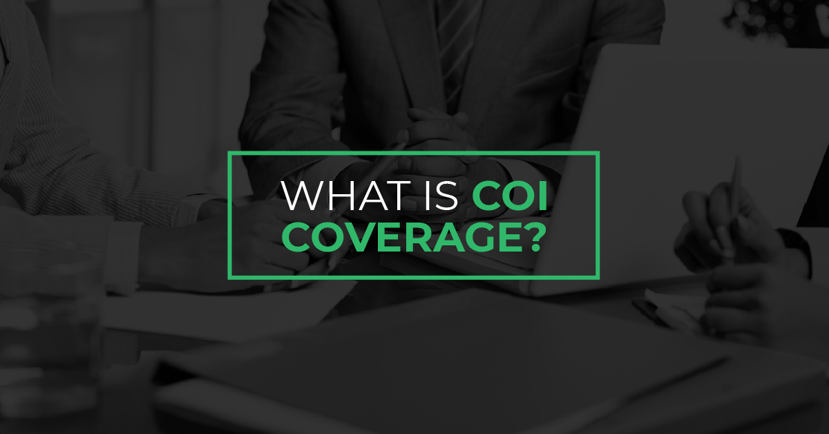 Read more about the article What is COI Coverage?